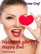 NATÜRLICH GIBT'S EIN HAPPY END