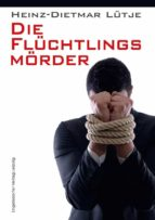 Die Flüchtlingsmörder (ebook)