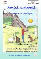 Amici animali: amicizia in montagna (ebook)