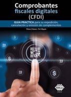 Comprobantes fiscales digitales (CFDI) (ebook)