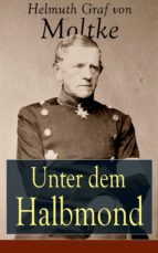 Unter dem Halbmond - Vollständige Ausgabe