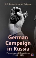 German Campaign in Russia: Planning and Operations (1940-1942) (ebook)