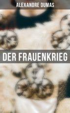 Der Frauenkrieg (Vollständige Ausgabe) (ebook)