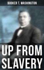 Booker T. Washington: Up From Slavery (ebook)