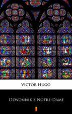 Dzwonnik z Notre-Dame (ebook)