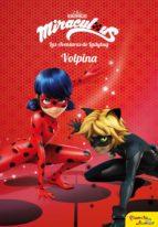 Miraculous.Las aventuras de Ladybug. Volpina (ebook)