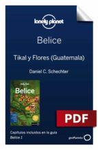 BELICE 1. TIKAL Y FLORES, GUATEMALA