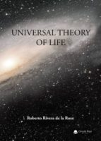 UNIVERSAL THEORY OF LIFE