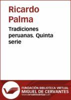 Tradiciones peruanas V (ebook)