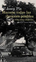 Hacerse todas las ilusiones posibles (ebook)