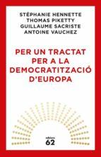 Per un tractat per a la democratització d'Europa (ebook)