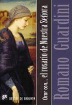 Orar con el rosario de Nuestra Señora (ebook)