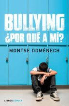 Bullying: ¿por qué a mí? (ebook)