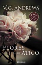 Flores en el ático (Saga Dollanganger 1) (ebook)