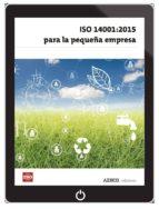 ISO 14001:2015 PARA LA PEQUEÑA EMPRESA