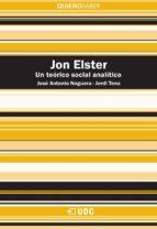 Jon Elster. Un teórico social analítico (ebook)