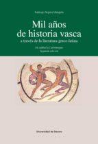 MIL AÑOS DE HISTORIA VASCA A TRAVÉS DE LA LITERATURA GRECOLATINA: DE ANÍBAL A CARLOMAGNO