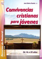 Convivencias cristianas para jóvenes (ebook)