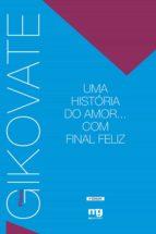 Uma historia do amor... Com final feliz (ebook)