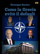 Come la Grecia evitò il default (ebook)