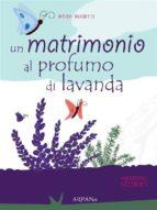Un matrimono al profumo di lavanda (ebook)