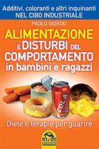 Alimentazione e Disturbi del Comportamento in Bambini e Ragazzi (ebook)