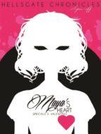 Maya's Heart (Hellsgate chronicles #02.5) (ebook)