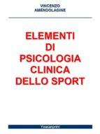 Elementi di Psicologia Clinica dello Sport (ebook)