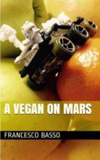 A Vegan on Mars (ebook)