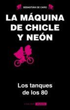 La máquina de chicle y neon (ebook)