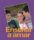 Enseñar a Amar (ebook)