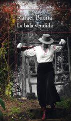La bala vendida (ebook)