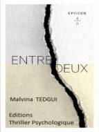 ENTREDEUX ÉPISODE 4