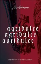 AGRIDULCE: THE BUTTERLY & THE BLACKER OF CATERPILLAR