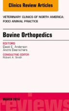 Bovine Orthopedics, An Issue of Veterinary Clinics of North America: Food Animal Practice, E-Book (ebook)