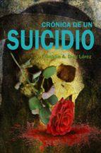CRÓNICA DE UN SUICIDIO (ebook)