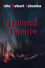 Haunted Toronto (ebook)