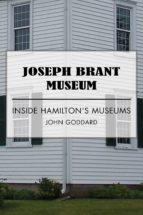 Joseph Brant Museum (ebook)