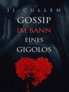 GOSSIP-IM BANN EINES GIGOLOS