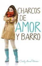 Charcos De Amor Y Barro