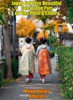 Japan Folklore Beautiful Tale of The Pots of Pine,Plum & Cherry