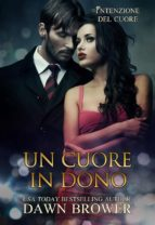 Un Cuore In Dono (ebook)