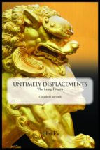 UNTIMELY DISPLACEMENTS