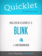 Quicklet on Blink by Malcolm Gladwell (CliffNotes-like Book Summary) (ebook)
