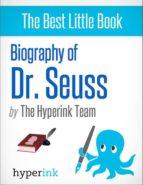 BIOGRAPHY OF DR. SEUSS