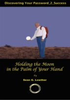 Holding the Moon in the Palm of Your Hand (ebook)