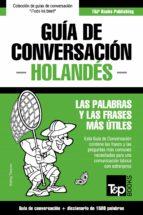 Guía de Conversación Español-Holandés y diccionario conciso de 1500 palabras (ebook)