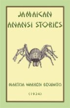 JAMAICAN ANANSI STORIES - 167 Anansi Children's Stories from the Caribbean (ebook)