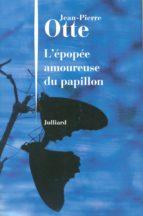 L'ÉPOPÉE AMOUREUSE DU PAPILLON