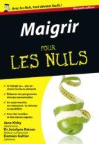 MAIGRIR POUR LES NULS